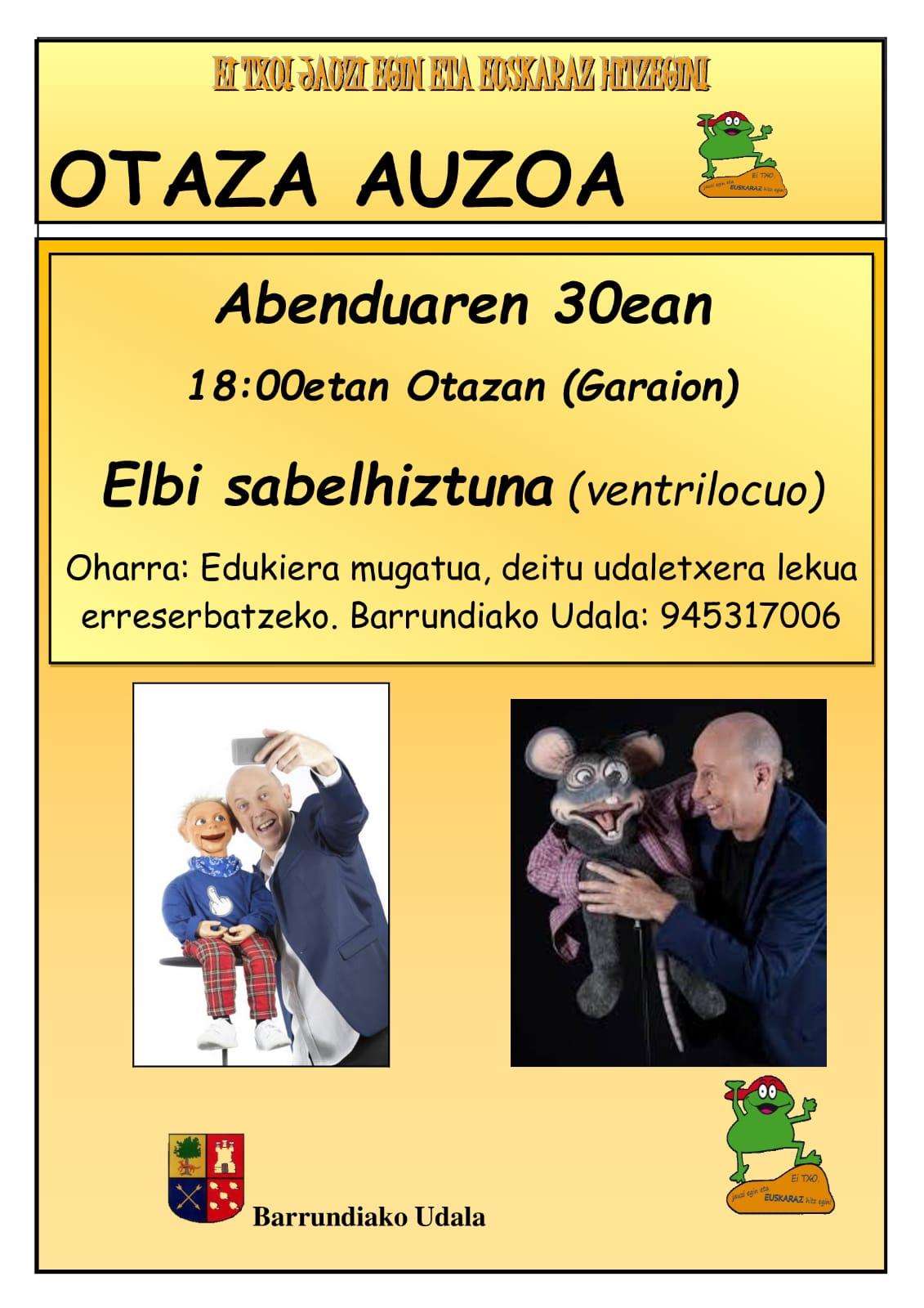 Ei Txo: Elbi Sabelhiztuna (ventrilocuo)